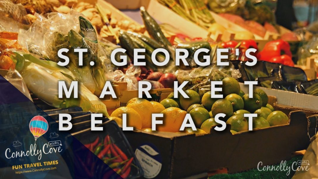 ST. GEORGE'S MARKET BELFAST - A Thriving 19th Century Market