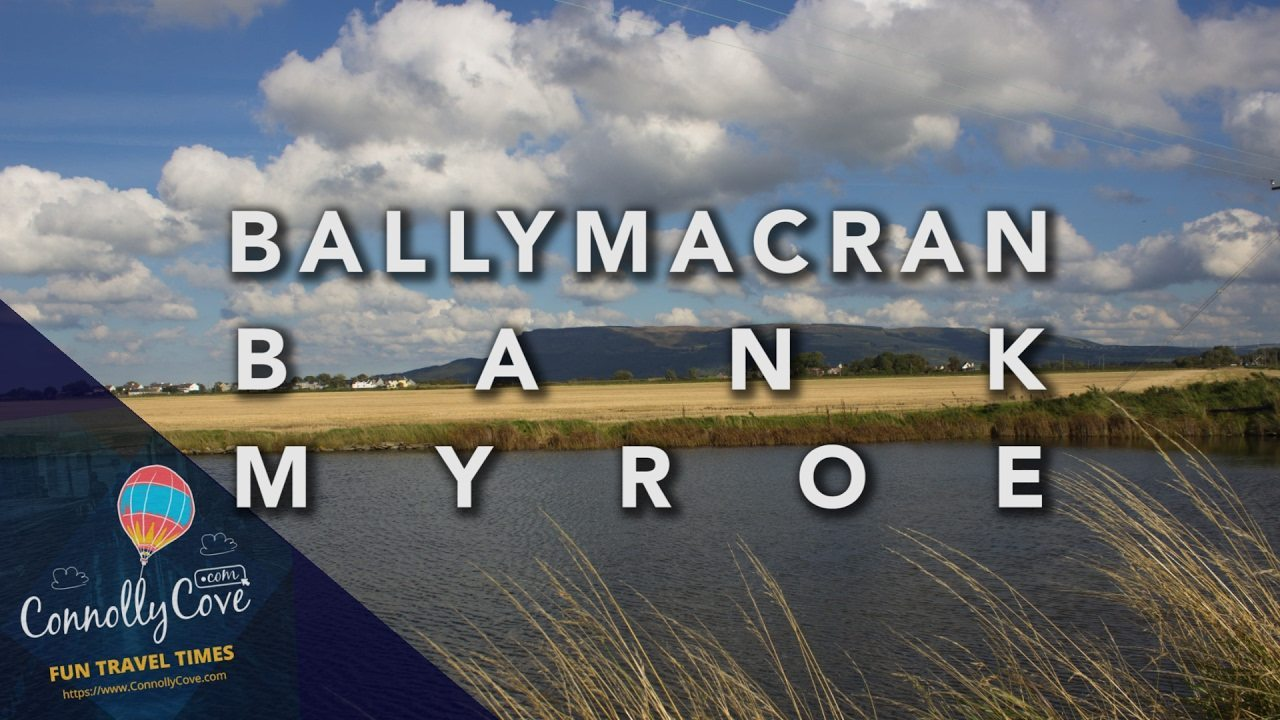 Causeway Coastal Route - Ballymacran Bank Beside Ballykelly/Limavady - MYROE Lough Foyle - River Roe