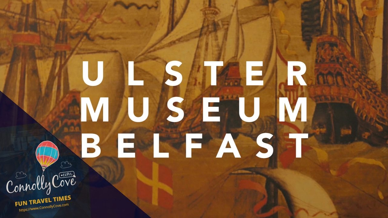 ULSTER MUSEUM BELFAST Impressive Mix of History, Art and Natural History
