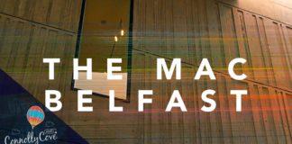 The Mac Theatre Belfast