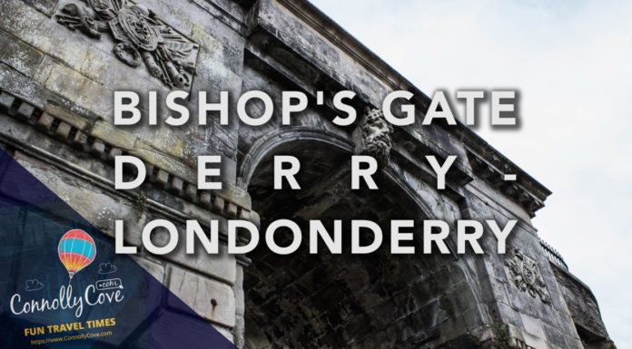 BISHOPS GATE-The City Gates in The Walled City-Derry/Londonderry