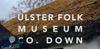 ULSTER FOLK MUSEUM- Cultra, Belfast