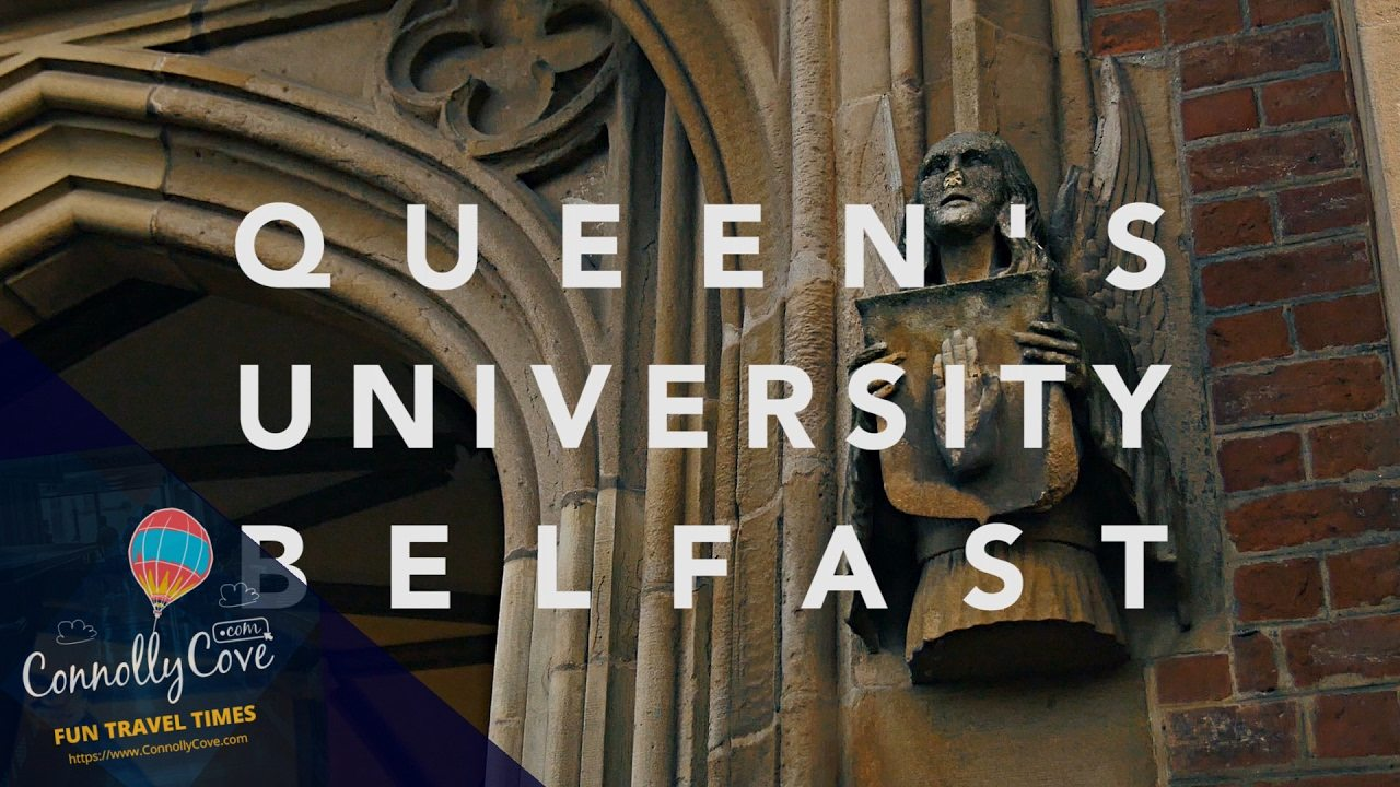 QUEEN'S UNIVERSITY BELFAST - Beautiful Belfast Landmark and Interesting Alumni (QUB)