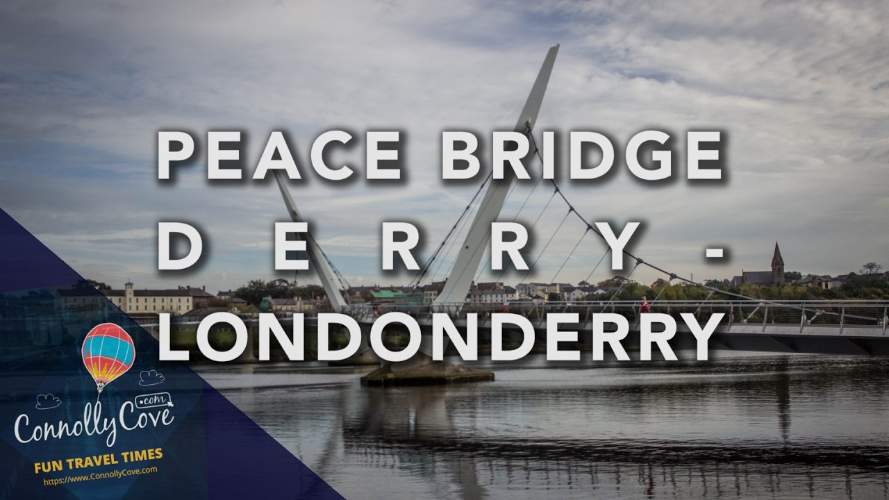PEACE BRIDGE - DERRY LONDONDERRY Beautiful Images Across the River Foyle