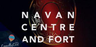 Navan Centre and Fort