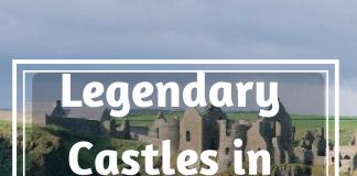 legendary Castles In Ireland