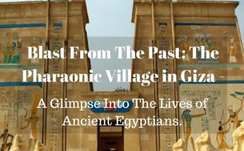 The Pharaonic Village