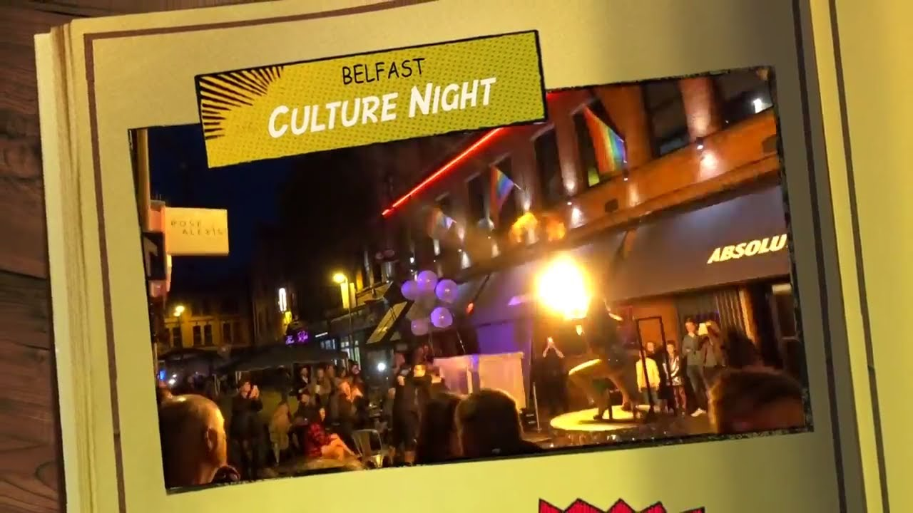 Culture Night Belfast, Northern Ireland - Belfast Travel - Whats on Belfast - Belfast Culture