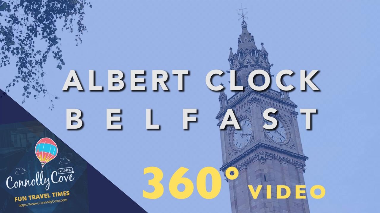 Albert Clock - 360 Degree Video - Albert Memorial Clock Belfast - Northern Ireland - Built in 1869