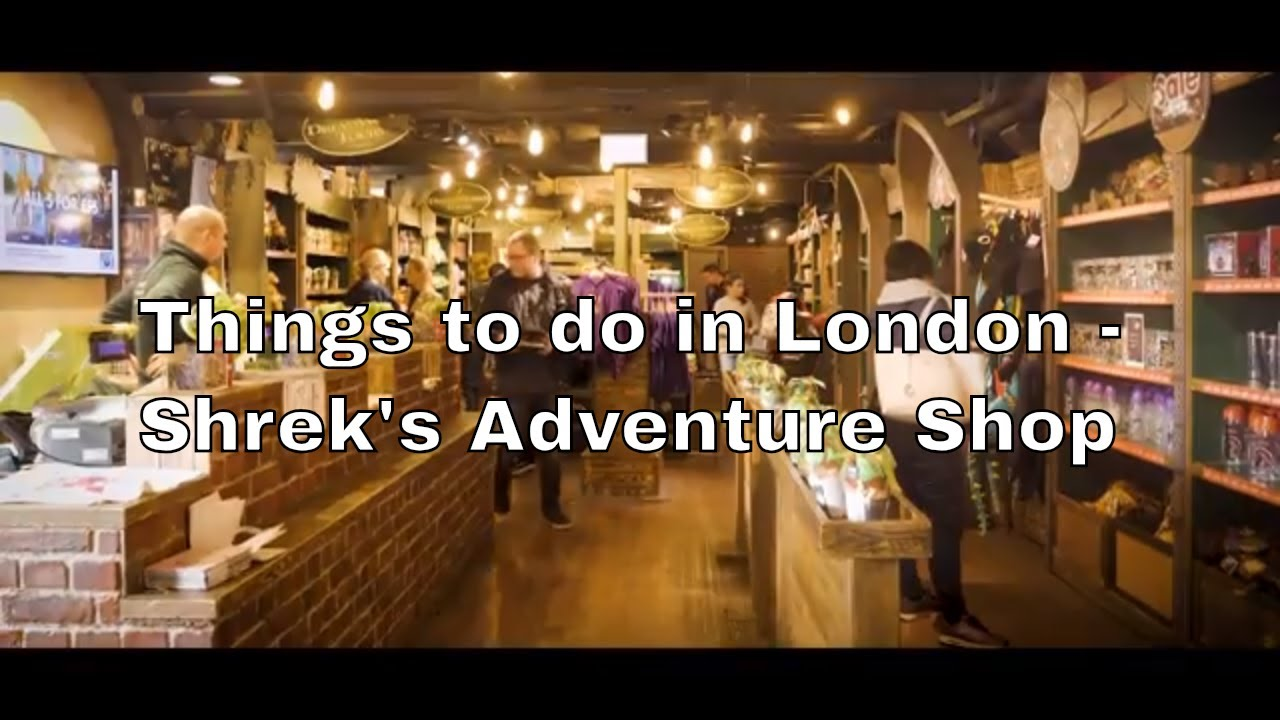 Things to Do in London - Shrek's Adventure Shop - London Attractions - Places to Visit in London