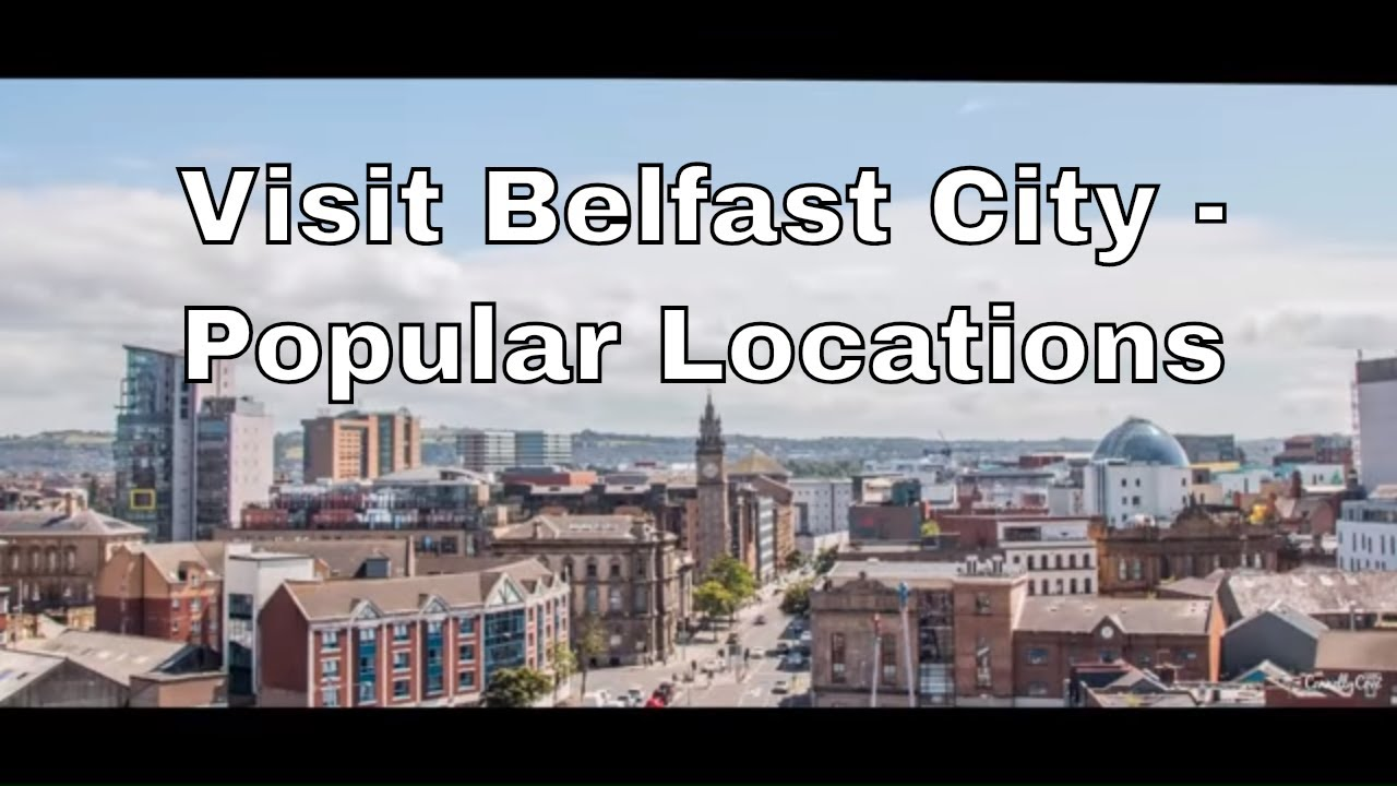 Things to Do in Belfast - Belfast City - Belfast Attractions - Northern Ireland