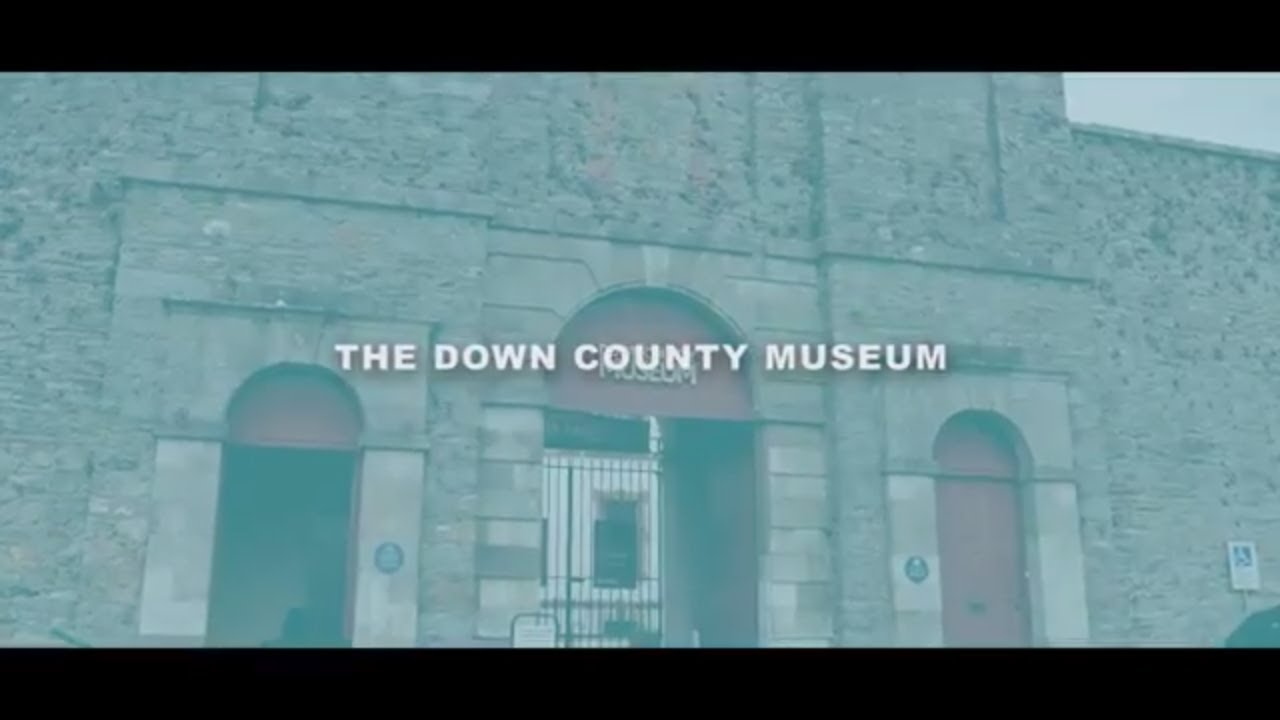 Down County Museum - Downpatrick - County Down Northern Ireland - Discover Northern Ireland