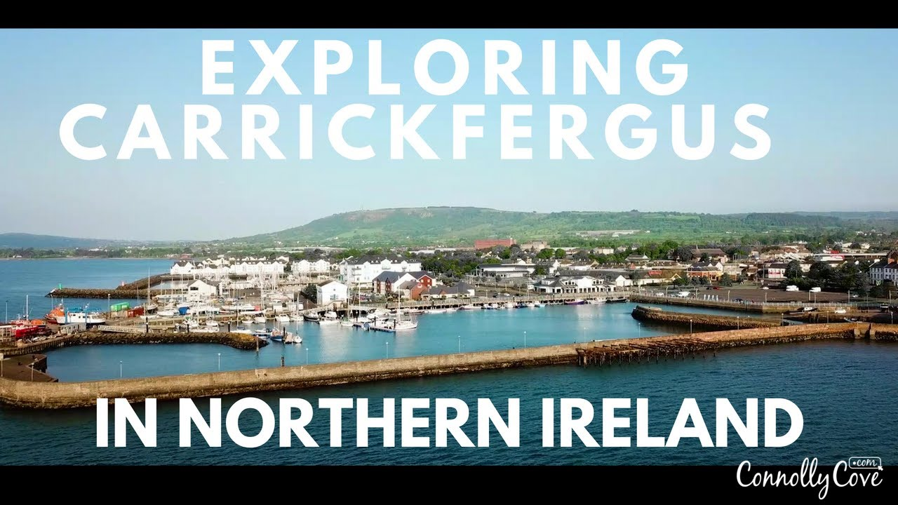 Exploring The Town Of Carrickfergus - Places To Visit In Northern Ireland