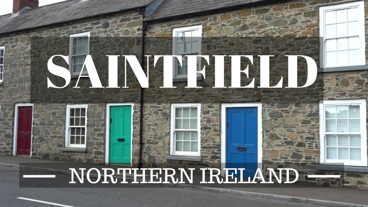 Exploring the Village of Saintfield - County Down - Places To Visit In Northern Ireland