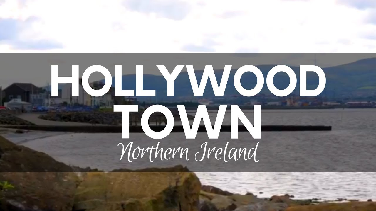 Holywood Town - Northern Ireland - Places To Visit In Northern Ireland
