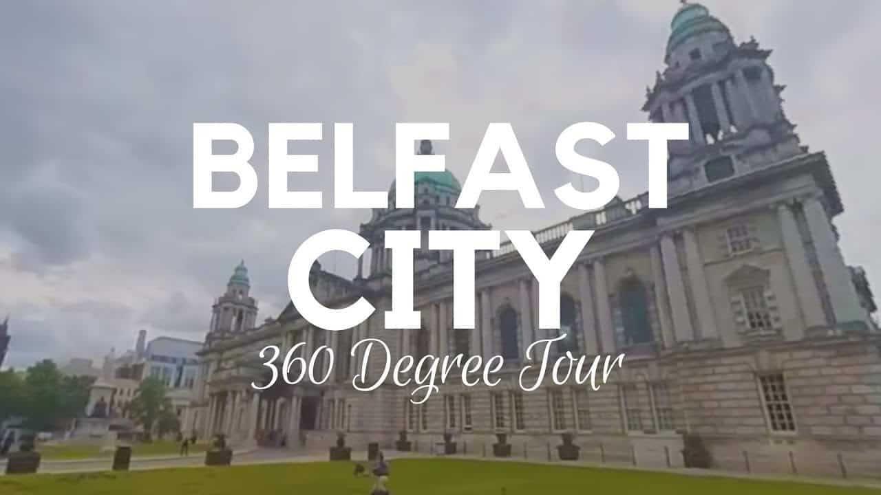 360 Degree Tour Of Belfast City - Northern Ireland