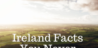Ireland Facts You Never Knew About