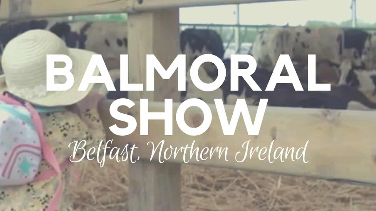 Balmoral Show Belfast | Northern Ireland | Agricultural Show