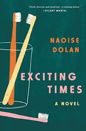 exciting times a novel